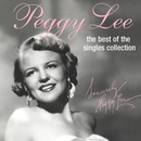 The Best Of The Singles Collection/Peggy Lee