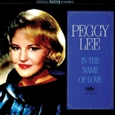 In The Name Of Love/Peggy Lee