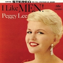 I Like Men!/Peggy Lee