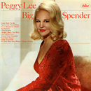 Big $pender/Peggy Lee