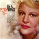 I'm A Woman/Peggy Lee