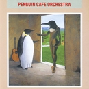 Penguin Cafe Orchestra/Penguin Cafe Orchestra