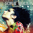 What Did I Do/Sophie Delila