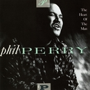 The Heart Of The Man/Phil Perry