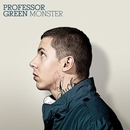 Monster/Professor Green