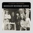 Classic Masters/Quicksilver Messenger Service
