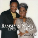 Meant To Be/Ramsey Lewis