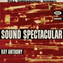 Sound Spectacular/Ray Anthony