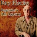 Paganini's 5th Caprice/Ray Flacke