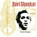 The Ravi Shankar Collection: Three Ragas/Ravi Shankar