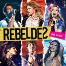 Rebeldes (Ao Vivo)/Rebeldes