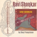The Ravi Shankar Collection: In San Francisco/Ravi Shankar