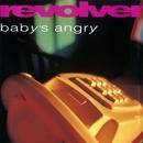 Baby's Angry (+ Bonus Tracks)/Revolver