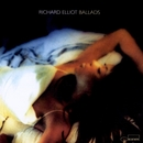 Ballads/Richard Elliot