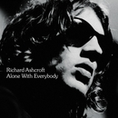 Alone With Everybody/RICHARD ASHCROFT