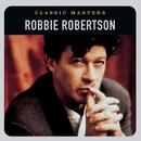 Classic Masters/Robbie Robertson