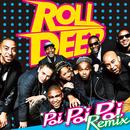Poi Poi Poi Remix/Roll Deep