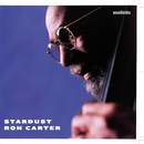 Stardust/Ron Carter