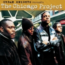 Urban Knights Presents The Chicago Project/Ron Haynes