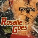 Rosalie Goes/ロザリーゴーズ