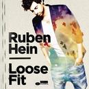 Loose Fit/Ruben Hein