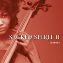 Legends/Sacred Spirit