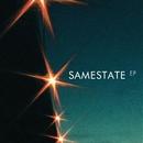 Samestate EP/Samestate