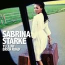 Yellow Brick Road/Sabrina Starke