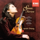 Sweet Sorrow (Album)/Sarah Chang