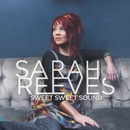 Sweet Sweet Sound/Sarah Reeves