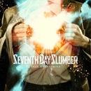 Take Everything/Seventh Day Slumber