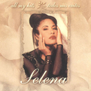 All My Hits - Todos Mis Exitos/Selena