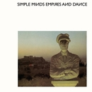 Empires And Dance/Simple Minds