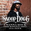 I Wanna Rock (The Kings G-Mix)/Snoop Dogg