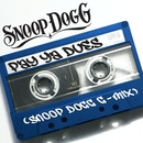 Pay Ya Dues (Snoop Dogg G-Mix)/スヌープ・ドギー・ドッグ