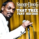 That Tree (feat. Kid Cudi)/Snoop Dogg