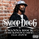 I Wanna Rock (The Kings G-Mix) (Explicit)/Snoop Dogg