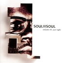 Volume III - Just Right/Soul II Soul