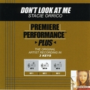 Premiere Performance Plus: Don't Look At Me/Stacie Orrico
