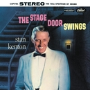 The Stage Door Swings/Stan Kenton