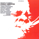 Rough 'N Tumble/Stanley Turrentine