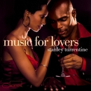 Music For Lovers/Stanley Turrentine