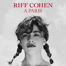 A Paris/Riff Cohen