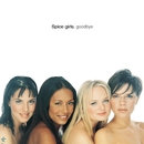 Goodbye/Spice Girls