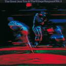 アット.ザ.ヴィレッジ.ヴァンガードVOL.2/The Great Jazz Trio