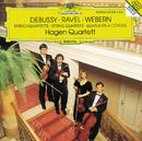 ドビュッシ-、ラヴェル、ウェーベルン:弦楽四重奏曲/Hagen Quartett