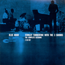 The Complete Blue Hour Sessions/Stanley Turrentine & The Three Sounds