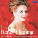 Renée Fleming -  Handel Arias (Digital Bonus Version)/Renée Fleming, Orchestra Of The Age Of Enlightenment, Harry Bicket