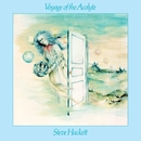 Voyage Of The Acolyte/Steve Hackett