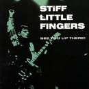 See You Up There!/Stiff Little Fingers